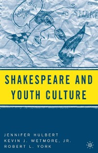 Cover Shakespeare and Youth Culture