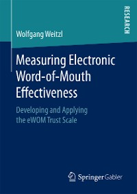Cover Measuring Electronic Word-of-Mouth Effectiveness