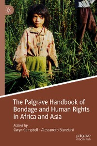 Cover The Palgrave Handbook of Bondage and Human Rights in Africa and Asia