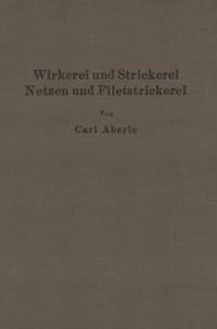 Cover Wirkerei und Strickerei, Netzen und Filetstrickerei
