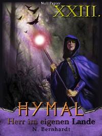 Cover Der Hexer von Hymal, Buch XXIII: Herr im eigenen Lande