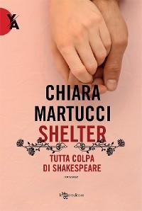 Cover Shelter – Tutta colpa di Shakespeare