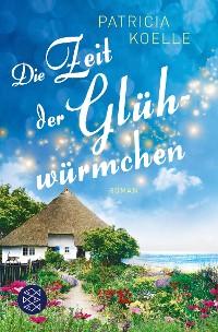 Cover Die Zeit der Glühwürmchen