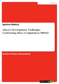 Cover Africa's Development. Challenges Confronting Africa to Implement NEPAD