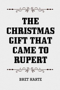 Cover Christmas Gift that Came to Rupert