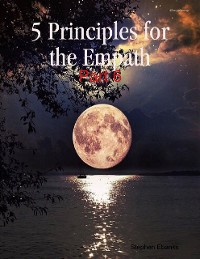 Cover 5 Principles for the Empath: Part 6