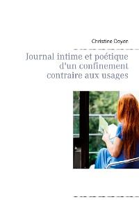Cover Journal intime et poétique d'un confinement contraire aux usages