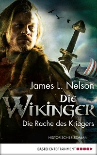 Cover Die Wikinger - Die Rache des Kriegers