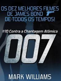 Cover Os Dez Melhores Filmes De James Bond... De Todos Os Tempos! #10