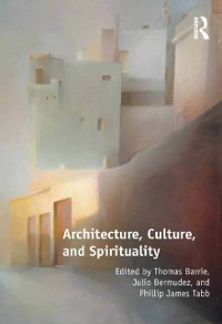 Cover Architecture, Culture, and Spirituality