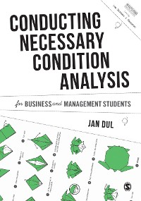 Cover Conducting Necessary Condition Analysis for Business and Management Students