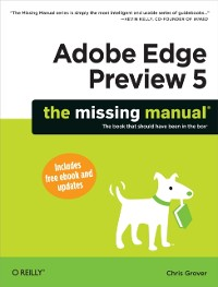 Cover Adobe Edge Preview 5: The Missing Manual