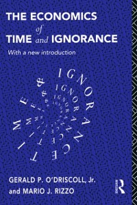 Cover Economics of Time and Ignorance