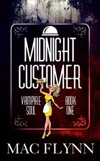Cover Midnight Customer: Vampire Soul, Book One (Vampire Romantic Comedy)