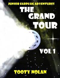 Cover Junior Earplug Adventures: The Grand Tour Vol 1