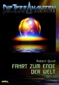 Cover DIE TERRANAUTEN, Band 57: FAHRT ZUM ENDE DER WELT