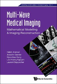 Cover Multi-wave Medical Imaging: Mathematical Modelling And Imaging Reconstruction