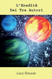 Cover L'eredità dei tre autori