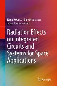 Cover Radiation Effects on Integrated Circuits and Systems for Space Applications