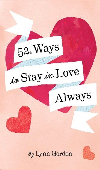 Cover 52 Ways to Stay in Love Always