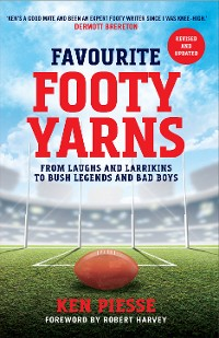 Cover Favourite Footy Yarns: Expanded and Updated