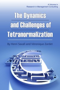 Cover Dynamics and Challenges of Tetranormalization