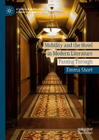 Cover Mobility and the Hotel in Modern Literature