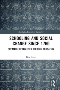 Cover Schooling and Social Change Since 1760