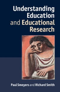 Cover Understanding Education and Educational Research