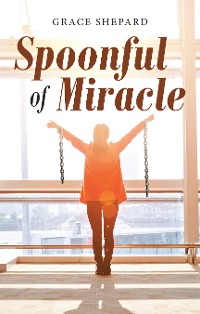 Cover Spoonful of Miracle