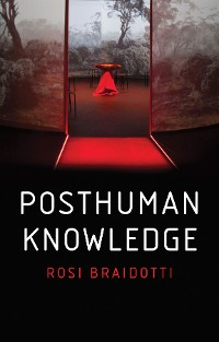 Cover Posthuman Knowledge