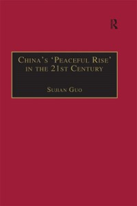 Cover China's 'Peaceful Rise' in the 21st Century
