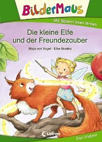 Cover Bildermaus - Die kleine Elfe und der Freundezauber