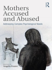 Cover Mothers Accused and Abused