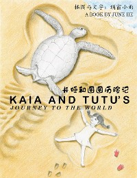 Cover Kaia and Tutu's Journey to the World