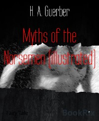 Cover Myths of the Norsemen (illustrated)