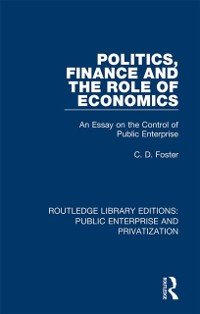 Cover Politics, Finance and the Role of Economics
