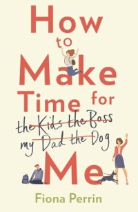 Cover How to Make Time for Me