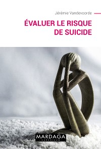 Cover Evaluer le risque de suicide