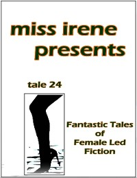 Cover Miss Irene Presents - Tale 24