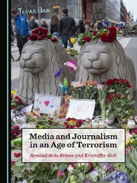 Cover Media and Journalism in an Age of Terrorism