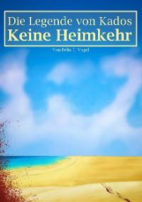 Cover Die Legende von Kados