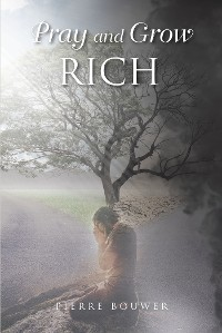 Cover Pray and Grow Rich