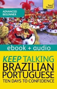 Cover Keep Talking Brazilian Portuguese Audio Course - Ten Days to Confidence