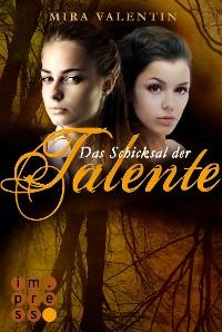 Cover Das Schicksal der Talente - Prequel (Die Talente-Reihe )