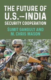 Cover The future of U.S.–India security cooperation