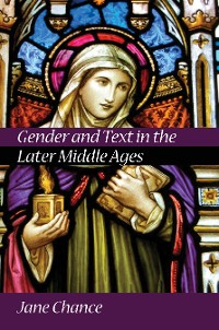 Cover Gender and Text in the Later Middle Ages