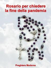 Cover Preghiera del Rosario per chiedere la fine della pandemia