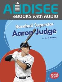 Cover Baseball Superstar Aaron Judge