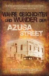 Cover Wahre Geschichten und Wunder der Azusa Street